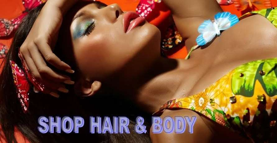 Shop Hair and Body